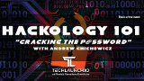 Hackology 101 - The Series - Cracking the P@ssw0rd! with Andrew J Cichewicz