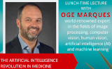 The Artificial Intelligence Revolution In Medicine - Oge Marques