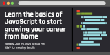 Learn the basics of JavaScript to start growing your career from home