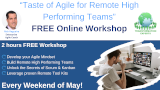 Taste of Agile for Remote High Performing Teams