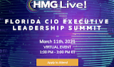 2021 HMG Live! Florida CIO Executive Leadership Summit (March 11th)