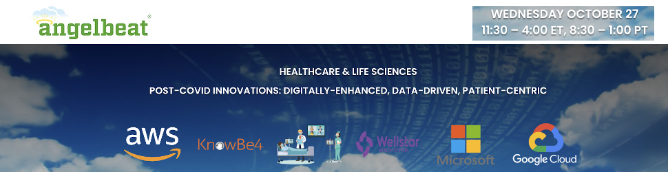 Angelbeat: Healthcare & Life Sciences Post-COVID Innovations (Oct. 27th)