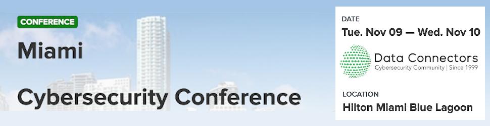 Data Connectors: Miami Cybersecurity Conference (Nov. 9th-10th)