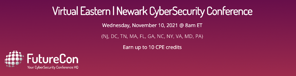 FutureCon Virtual Eastern: CyberSecurity Conference (November 10th)