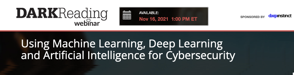 DARKReading: Using Machine Learning, Deep Learning and Artificial Intelligence for Cybersecurity (Nov 16th)